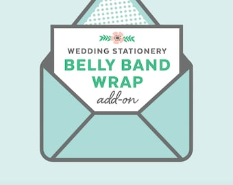 custom belly bands, wedding invitation add-on, printed belly band wraps