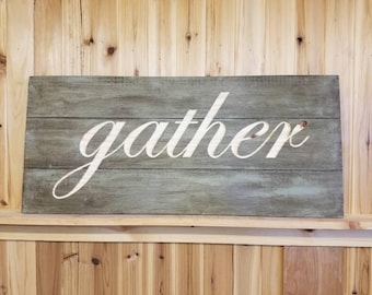 Gather Shiplap Sign