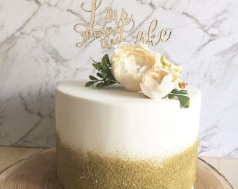 Rustic Cake topper -Love you more than cake - Cake Topper -