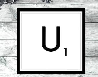 DIY Wall Art, Letter U-Personalized Word Art, Instant Download, Printable Letter, Scrabble Wall Art, Alphabet Art, Downloadable Image, Print