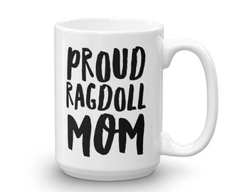 Proud Ragdoll Mom Cat Coffee Mug