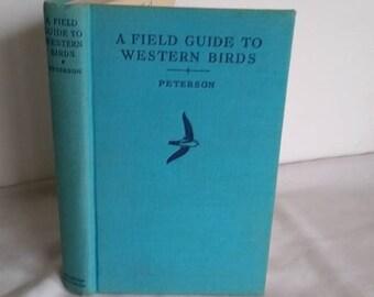 Vintage Field Guide to Western Birds,  Peterson, 1941, National Audubon, Houghton Mifflin, Hardback, Vintage Book, Birds, Bird lover
