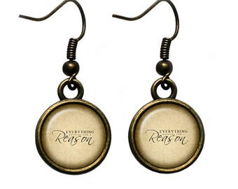 Everything Happens For A Reason Earrings