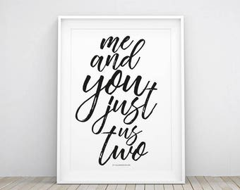 ME AND YOU Printable Poster   Wall Art Decor Home   Decoration   Instant Download