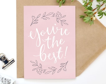 You're The Best! - Hand Illustrated A6 Mother's Day Card