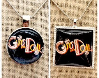Guys and Dolls broadway musical pendant necklace-Broadway Musical Guys and Dolls pendant -keychain -Keepsake -school play