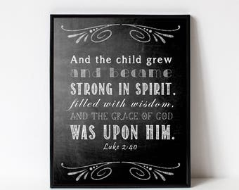 Bible Verse Wall Art Gift Print - Scripture from Luke 2:40 - Christian Gift