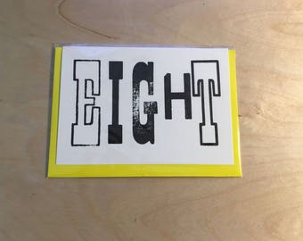 Hand printed Letterpress 'EIGHT' card, A6