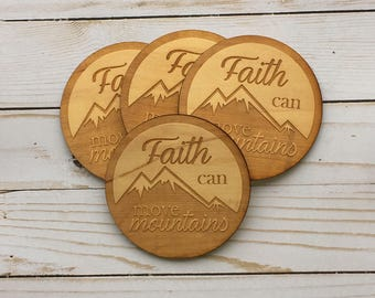 Faith Can Move Mountains Laser Engraved Wood Coasters. Set of 4