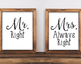 Printable Wall Art, Mr Right, Mrs Always Right quote, home decor printable, typography quote, wedding art wedding printable