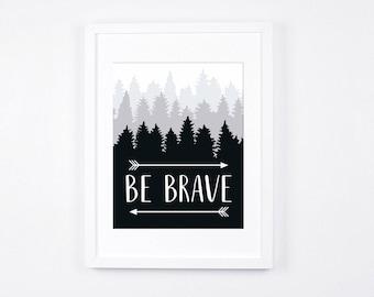 Be Brave Art Printable, Arrows Black and White Nursery Art 8x10, Scandinavian Nursery Decor, Rustic Nursery Decor, Monochrome Woodland