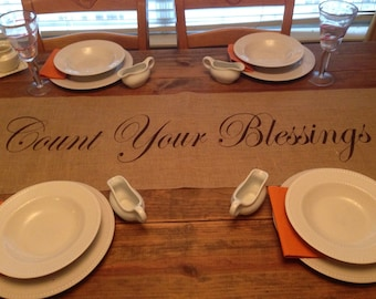 Burlap Table Runner with Count Your Blessings - FINISHED edges Holiday runner Holiday decorating Thanksgiving