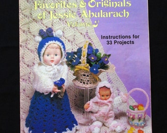 Crochet, Crochet Patterns, How to crochet, Crocheted Favorites & Originals of Jessie Abularach, Volume Three  1981