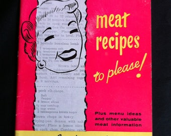 Meat Recipes To Please! Compliments Of National Live Stock And Meat Board Paperback Booklet 1954-55