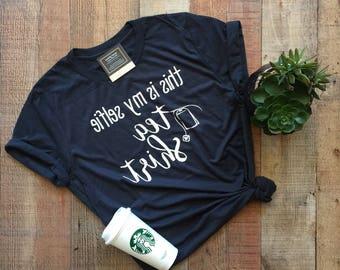 This is my selfie tea shirt - Selfie Shirt - Tea Shirt