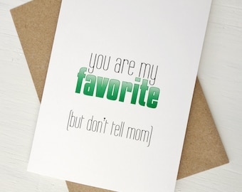 Funny Father's Day card you are my favorite birthday card funny greeting card for dad