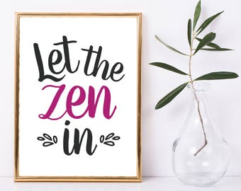 Let the Zen in, gift, printable, digital art print, meditation, wall print, home decor, yoga, watercolor, zen, printable art, Buddha, hippie