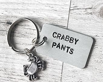 Crabby Pants Keyring - Crabby Keyring - Hand Stamped Fun Keyring - Hand Stamped Keychain - Crabby Pants Quote - Crab Charm - Funny Gift