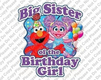 Sesame Street Elmo & Abby Cadabby Big Sister of the Birthday Girl Iron On Transfer Instant Download Matching Tshirts Clipart Birthday