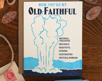 letterpress mom, you're my old faithful greeting card WPA inspired national parks lover mother's day