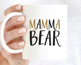 Mamma Bear Mug, Mama Bear Coffee Mug, New Mom Mug, Mom Mug, Mother's Day Gifts, Mom Gifts, Baby Shower Gift, Mother Gift, Mom Present