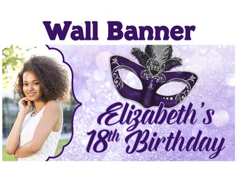 Masquerade Mask Photo Birthday Banner  ~ 18th Birthday Personalized Party Banners - Large Photo Banners, 16th Birthday Banner, Custom Banner