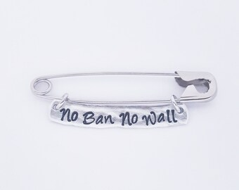 No Ban No Wall safety pin