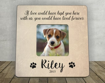 Pet Memorial, Pet Tribute, Personalized Photo Frame, Gift for Pet lover, If love could have kept you here with us you would have lived