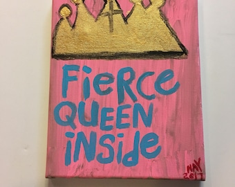Pink Fierce Queen Inside Folk Word Art Painting Original Quote on Canvas - Nayarts
