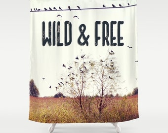 Shower Curtain, Rustic Home Decor, Typography, Wild and Free, Home Decor, Birds, Typography, Brown, Rustic, Shower Curtains, Bathroom Decor