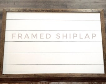 Farmhouse style large framed Shiplap sign