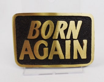 Vintage 70s Solid Brass Belt Buckle Born Again