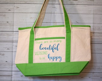 There Are So Many Beautiful Reasons To Be Happy Reusable Tote Bag
