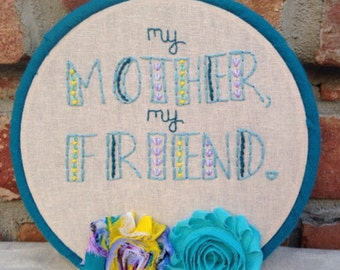 Mothers Day Wall Art, Mom Hoop Art, Mothers Day Gift, Mom birthday, Mom Quote, Mother Quote Gift, Mama Flowers, Wife Gift