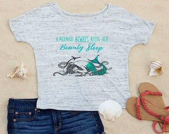 A Mermaid Always Needs Her Beauty Sleep, Beach Slouchy Scoop Neck Women's T-Shirt, Ocean, Gift for Women, Gift for Her, Aesthetic Clothing
