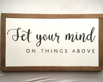 Set your mind on things above - Hand made Wooden sign