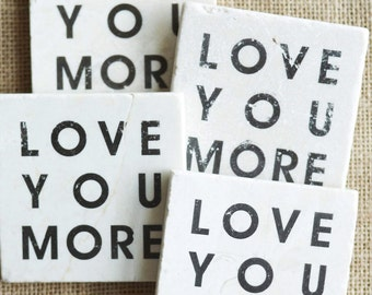 Love You More- Coasters, Love You More Gift, Love You More Gift, I Love You Gift, Valentine Gift, Valentine Decor, Tile Coaster, Love Gift