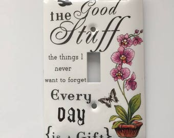 Inspirational Orchid Steel Light Switch Cover, Gift for Her, Housewarming Gift, Orchid, Butterfly, The Good Stuff, Every Day is a Gift