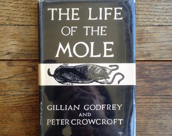 The Life of the Mole