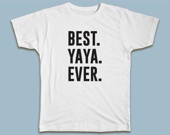BEST Yaya EVER T-shirt
