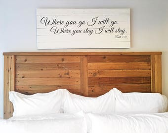 Where you go I will go, where you stay I will stay | Ruth scripture sign | Master bedroom wall art | Extra Large Wall Art | Reclaimed Wood