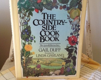 The Country-Side Cook Book - Recipes and Remedies 1982
