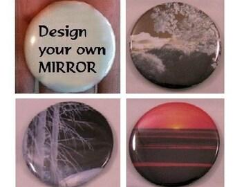 """Pocket mirror - Design your own - 2.25"""" diameter - valentines gift, wedding favor, shower gift"""