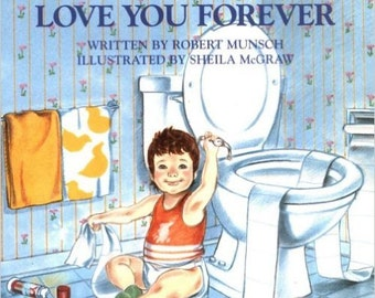 Love You Forever Paperback – September 1, 1995