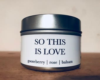 SO THIS ISLOVE // 4oz // natural soy candle // hand-poured // small batch