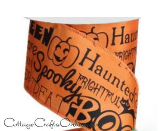 "Halloween Wired Ribbon, 2 1/2"" , Black Halloween Script on Orange Satin - Ten Yard Roll - ""Scary Satin"" Wire Edged Ribbon"