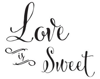 Digital Download - Chalkboard Sign: Love Is Sweet