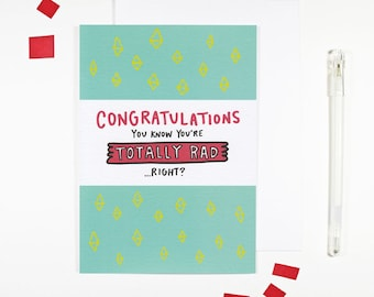 Congratulations You're Totally Rad Card Just Because Friendship Card