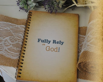 Journal, Writing Journal - Fully Rely On God, Custom Personalized Journals Vintage Style Book