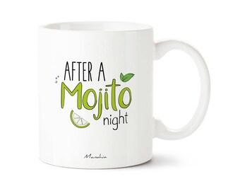 Mojito mug. A Mojito night
